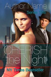 Cherish the Night